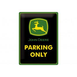 John Deere Parking Only metalskilt